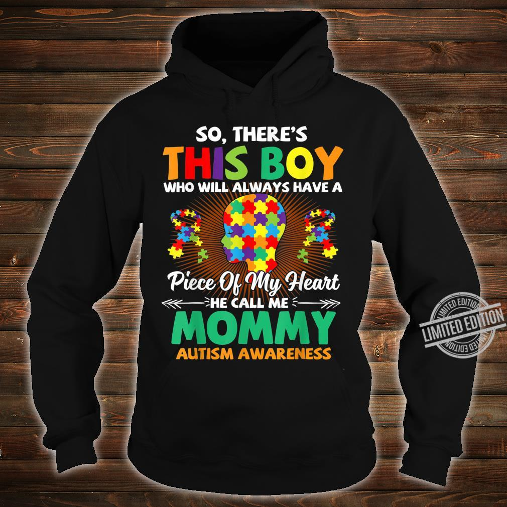 Autism Awareness Shirt A Piece Of My Heart Call Me Mommy Shirt hoodie