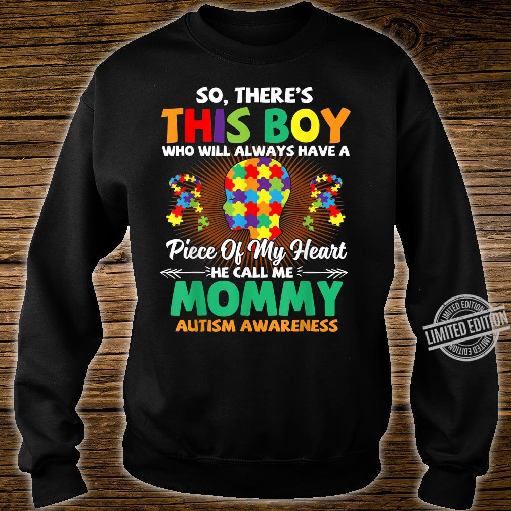 Autism Awareness Shirt A Piece Of My Heart Call Me Mommy Shirt sweater