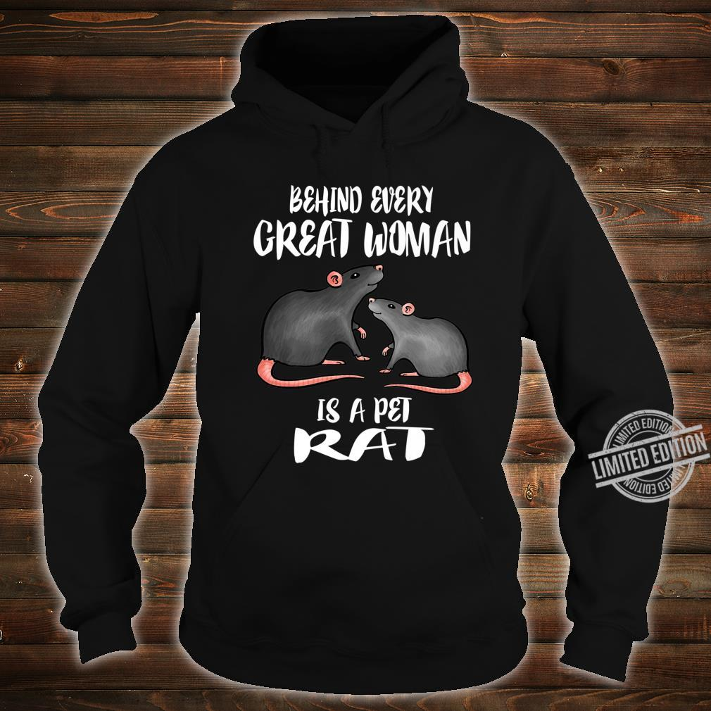 Behind Every Great Is A Pet Rat Shirt hoodie