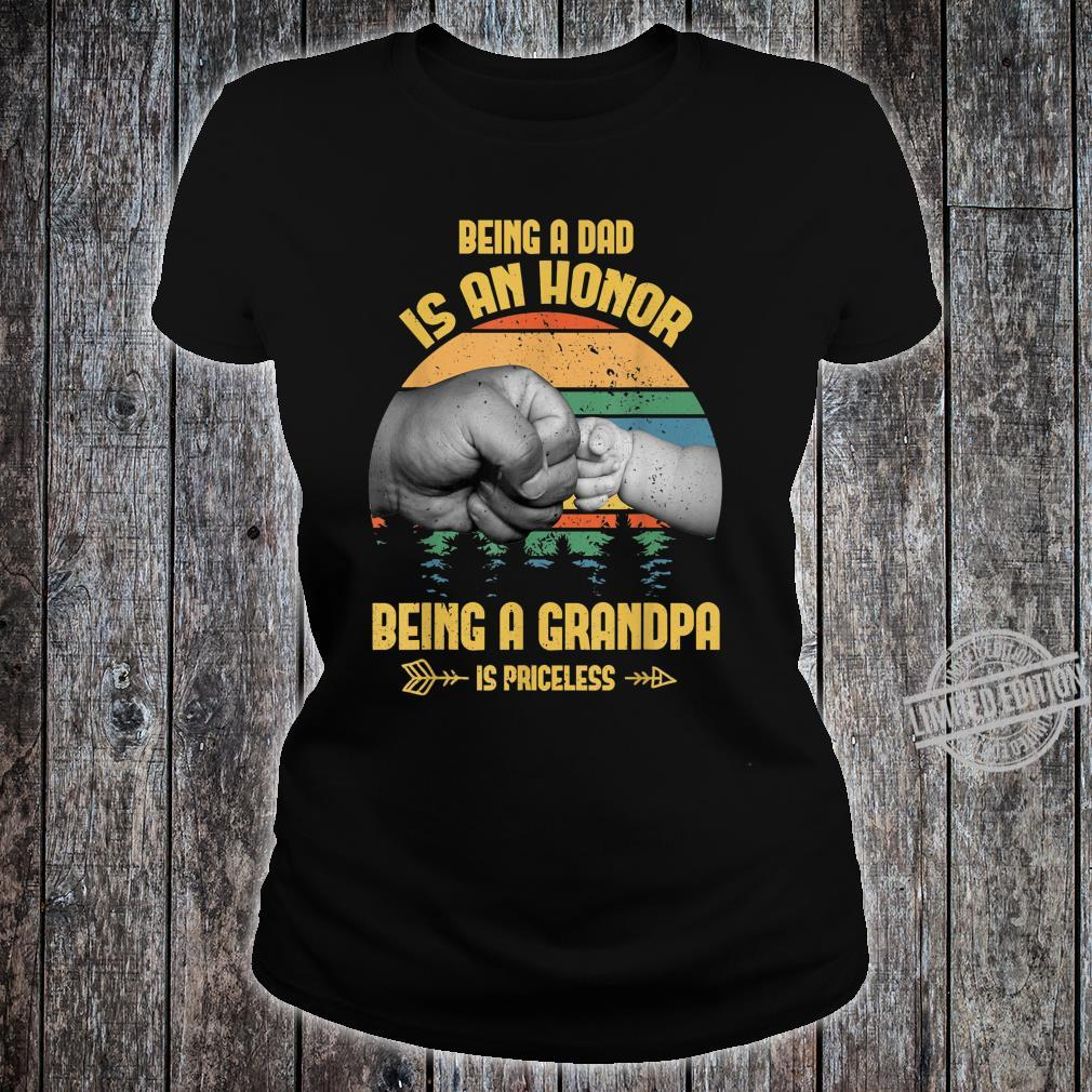 Being A Dad Is An Honor Being A Grandpa Is Priceless Shirt ladies tee