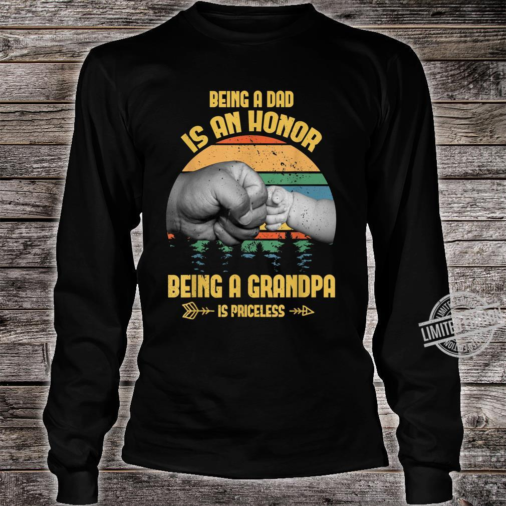 Being A Dad Is An Honor Being A Grandpa Is Priceless Shirt long sleeved
