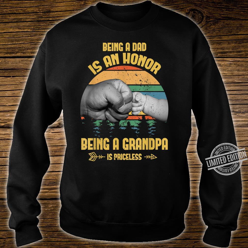 Being A Dad Is An Honor Being A Grandpa Is Priceless Shirt sweater