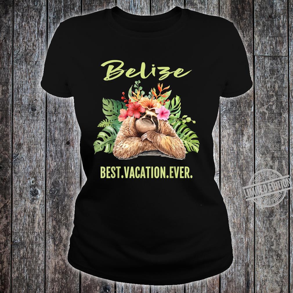 Belize Best Vacation Ever Souvenir Shirt ladies tee