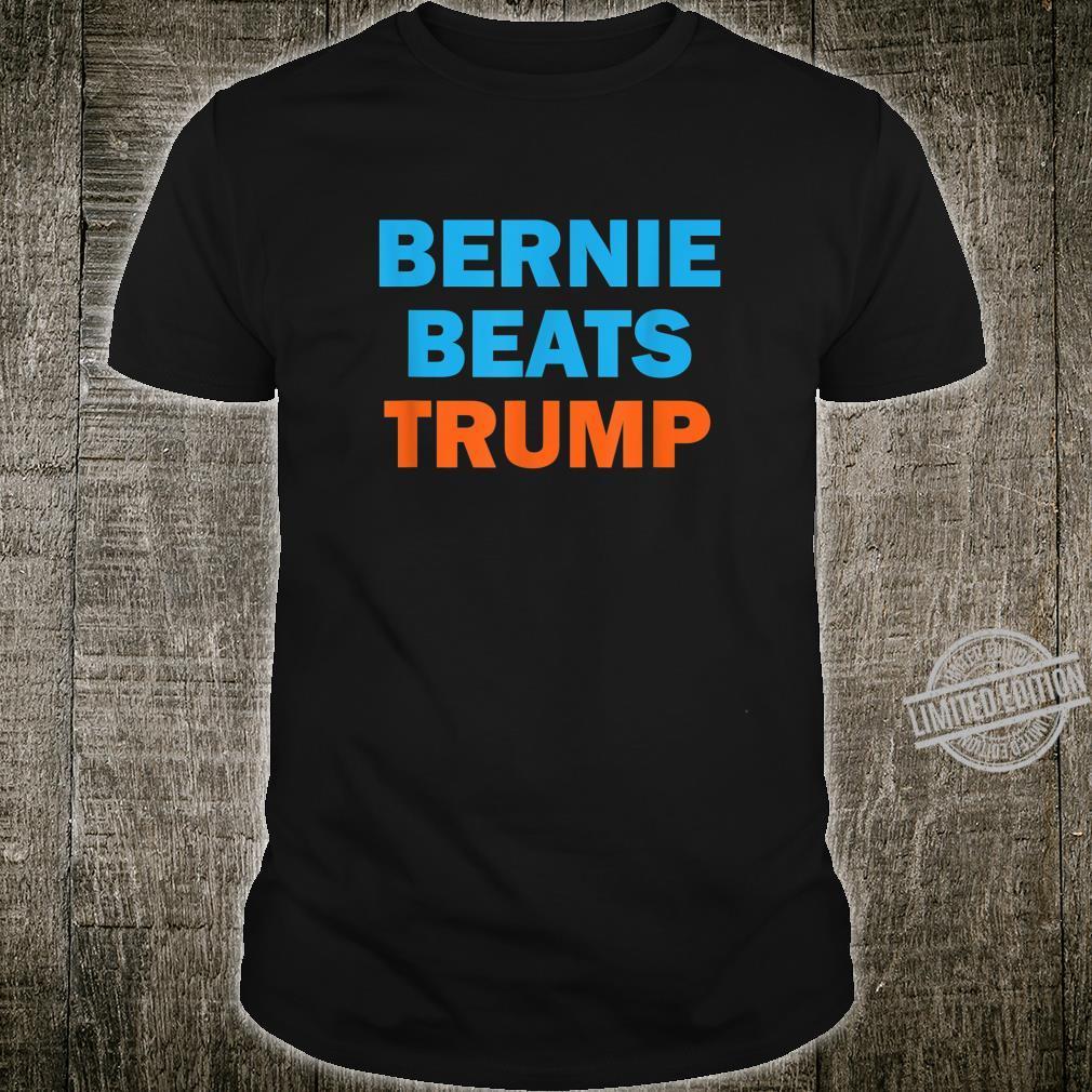 Bernie Beats Trump Bernie Sanders President 2020 Shirt