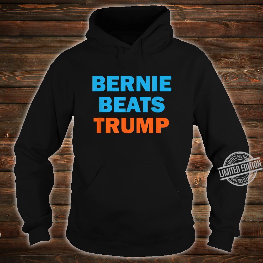 Bernie Beats Trump Bernie Sanders President 2020 Shirt hoodie