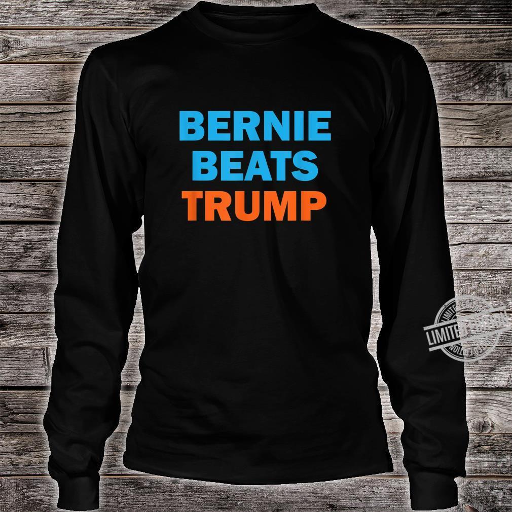 Bernie Beats Trump Bernie Sanders President 2020 Shirt long sleeved