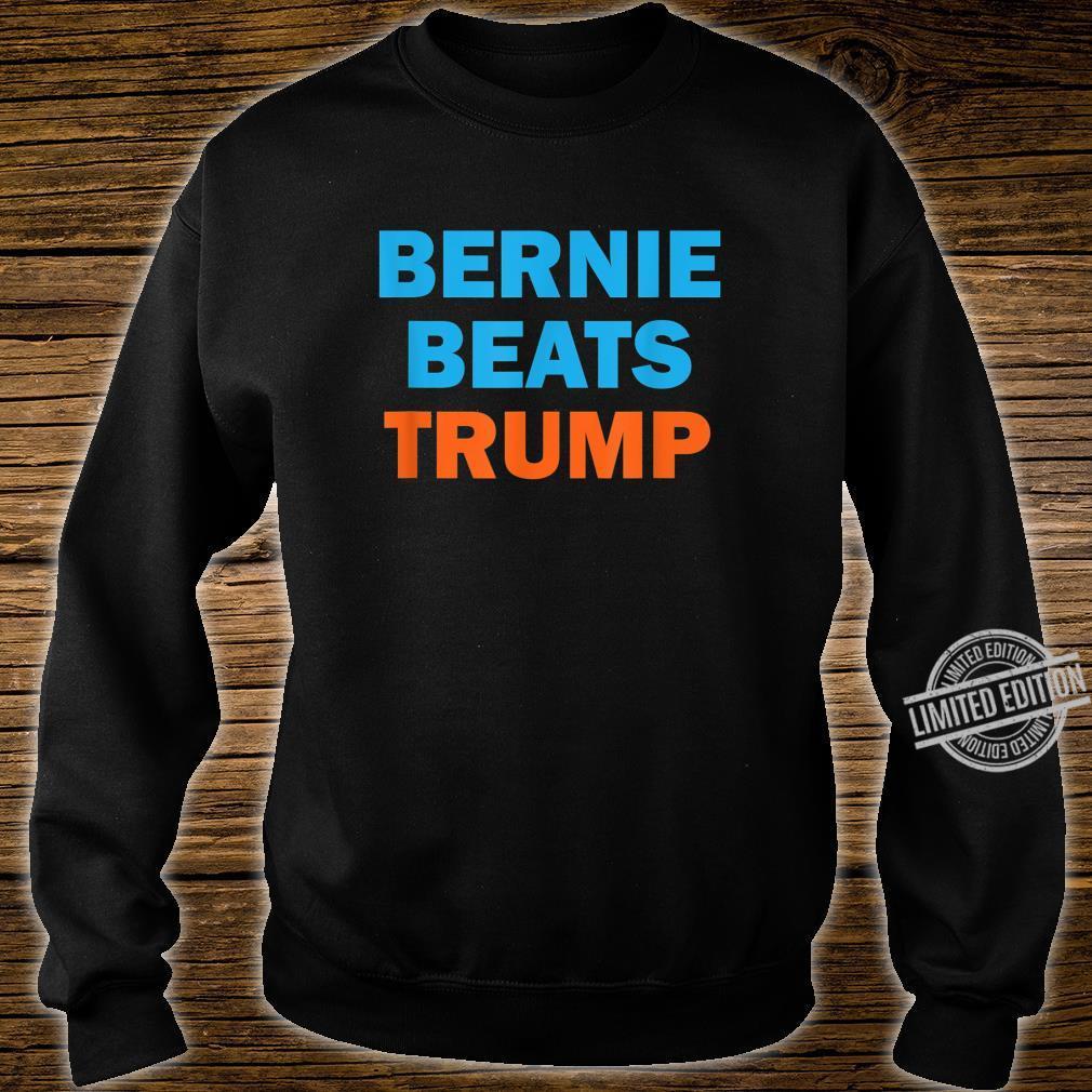 Bernie Beats Trump Bernie Sanders President 2020 Shirt sweater