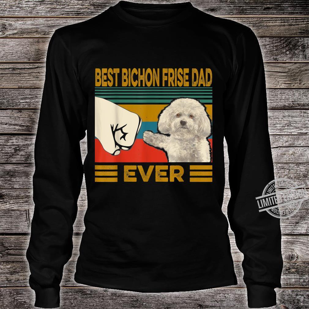 Best Bichon Frise Dad Ever Shirt long sleeved