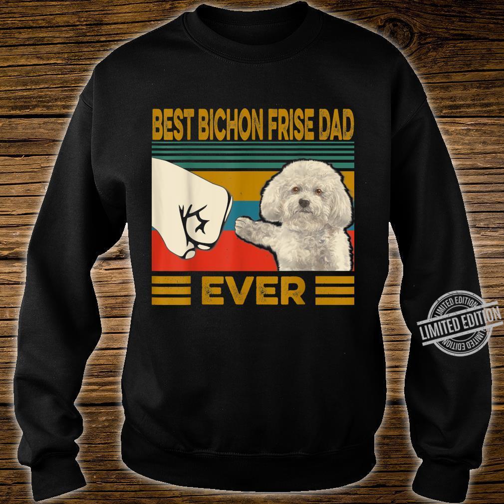 Best Bichon Frise Dad Ever Shirt sweater