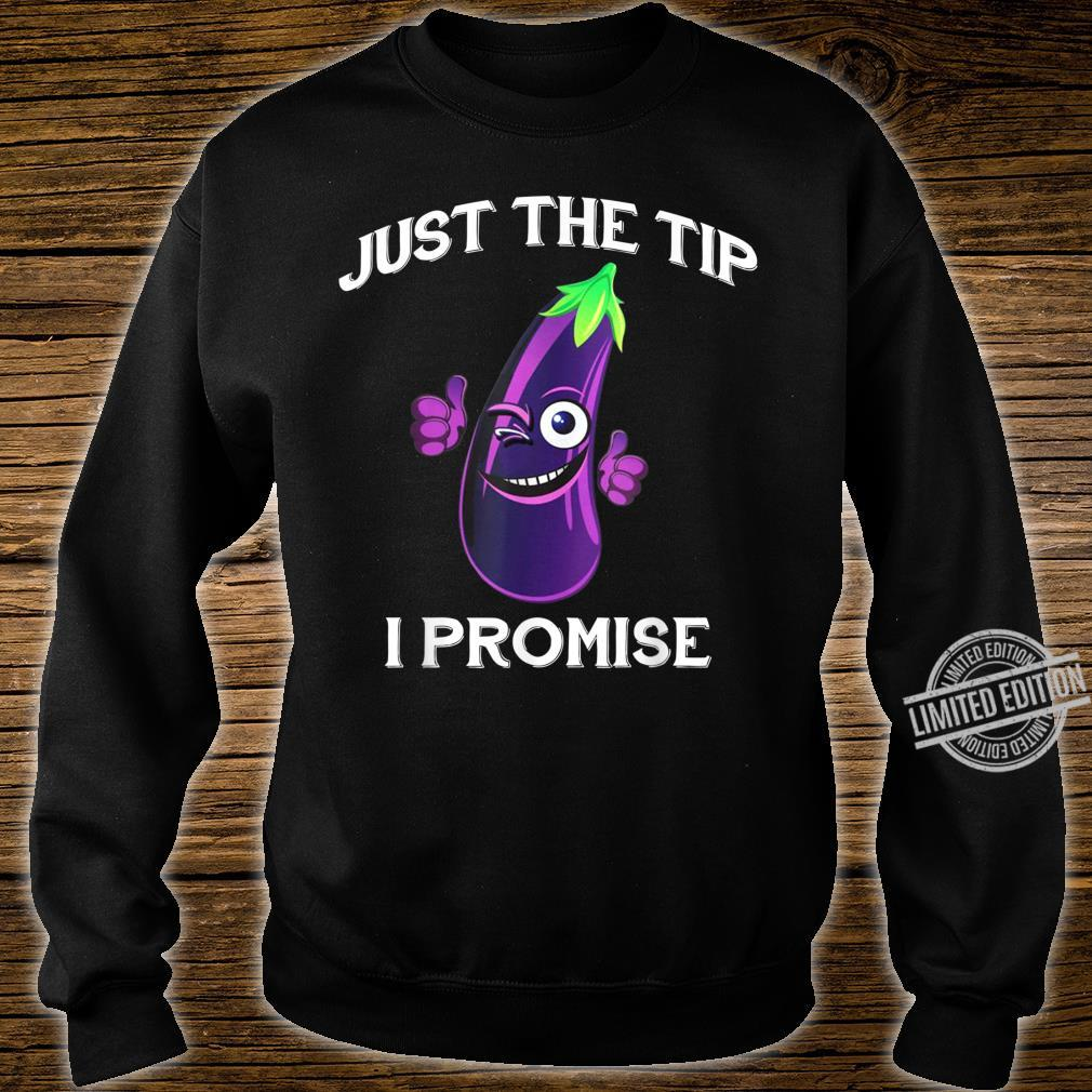 Eggplant Emoji Just The Tip I Promise Shirt sweater