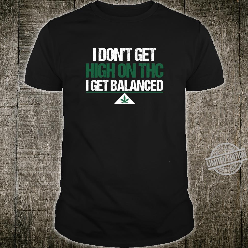 Ich werde nicht hoch auf THC UnkrautAntiStressGeschenk Shirt