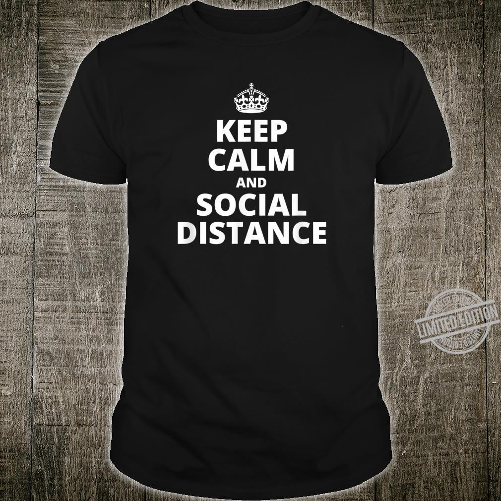 Keep Calm and Social Distance Quarantine Flu Virus Shirt
