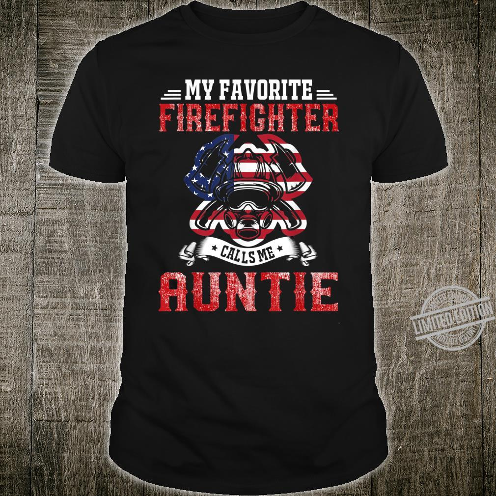 My Favorite Firefighter Calls Me Auntie American Flag Shirt