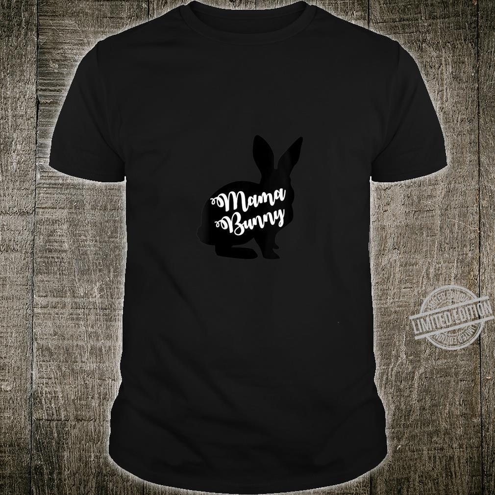 Womens Mama Bunny Easter Shirt
